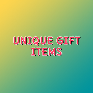 Unique Gift Items